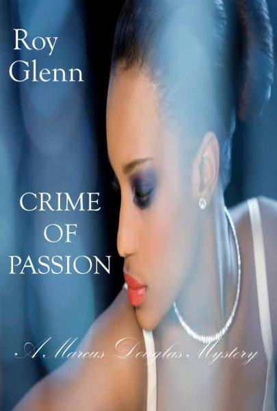 Crime of Passion By: Roy Glenn