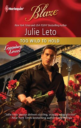 Too Wild to Hold By: Julie Leto