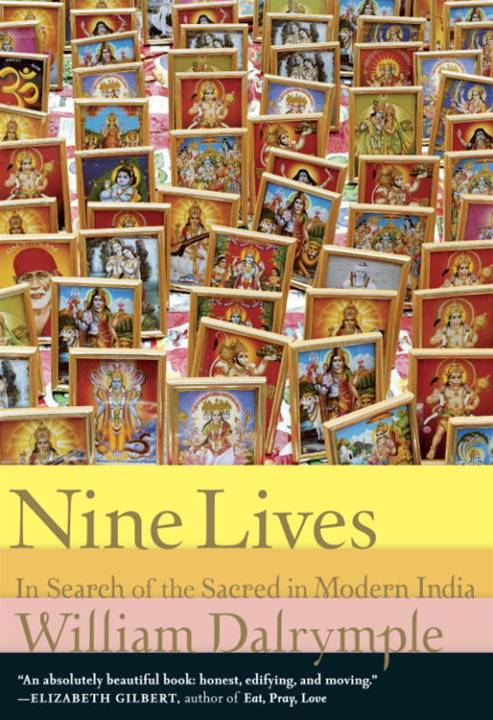 Nine Lives By: William Dalrymple
