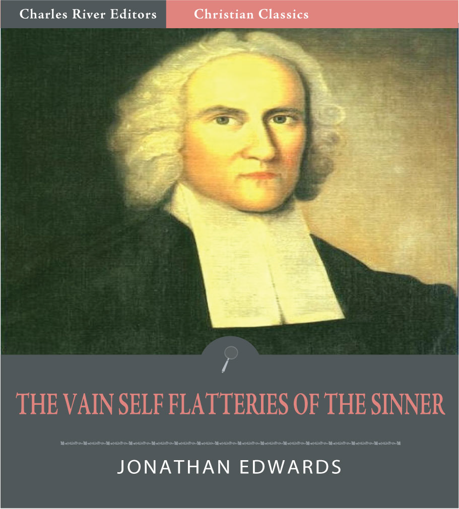 The Vain Self-Flatteries of the Sinner (Illustrated Edition)