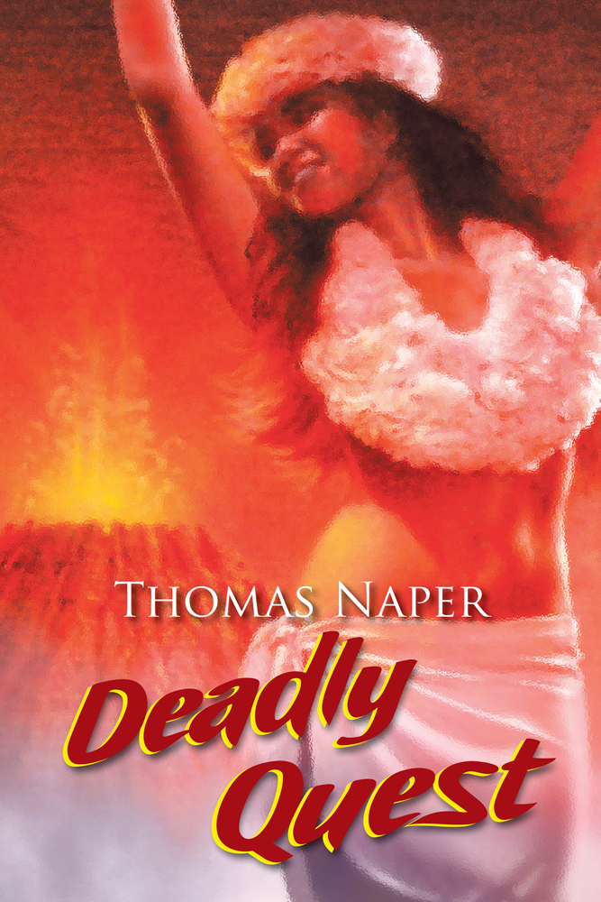 Deadly Quest By: Thomas Naper