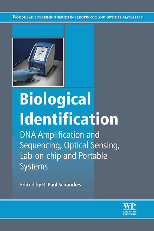 Biological Identification DNA Amplification and Sequencing,  Optical Sensing,  Lab-On-Chip and Portable Systems