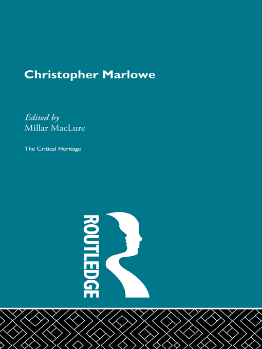 Christopher Marlowe:The Critical Heritage