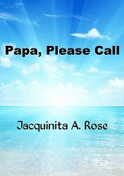 Papa, Please Call