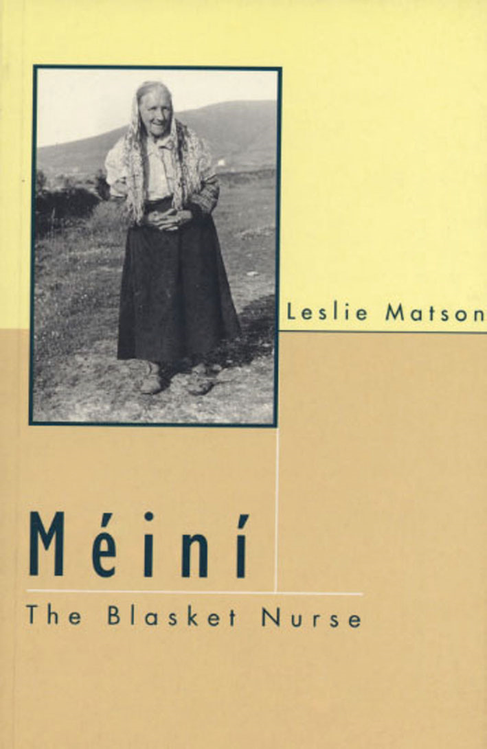 Meini the Blasket Nurse By: Leslie  Matson