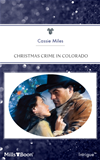 Christmas Crime In Colorado: