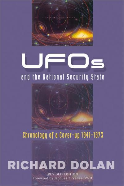 UFOs and the National Security State By: Dolan, Richard M.