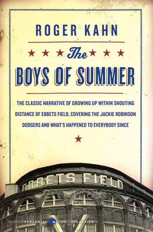 The Boys of Summer By: Roger Kahn