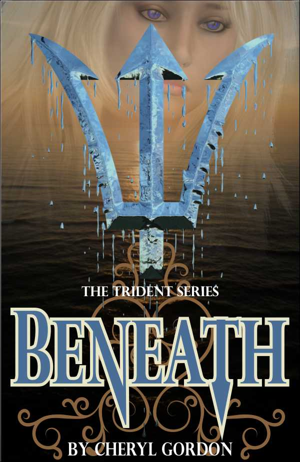 Beneath By: Cheryl Gordon