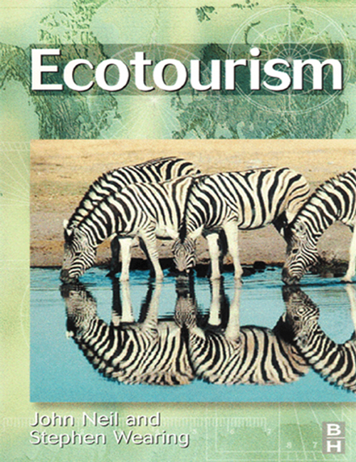 Ecotourism By: John Neil,Stephen Wearing