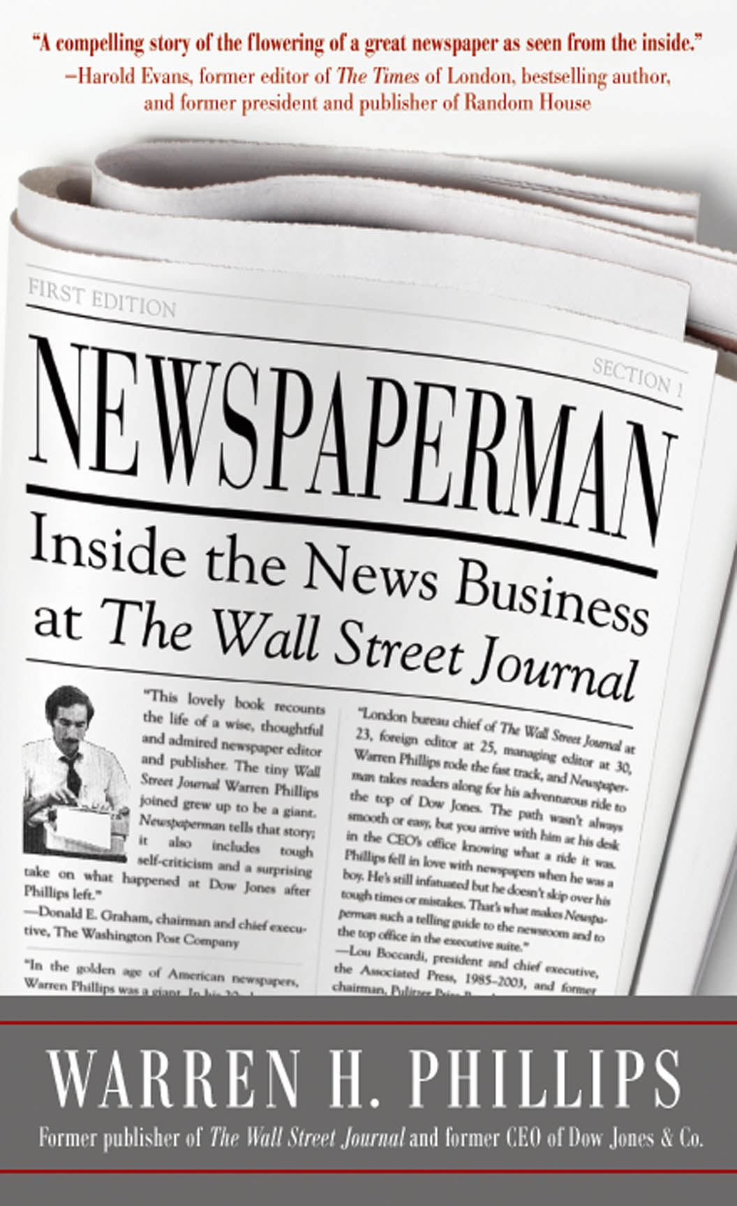 Newspaperman: Inside the News Business at The Wall Street Journal By: Warren Phillips