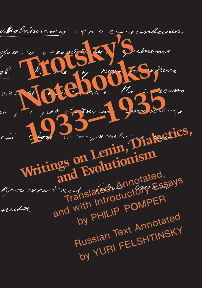 Trotsky's Notebooks, 1933-1935 By: Philip Pomper