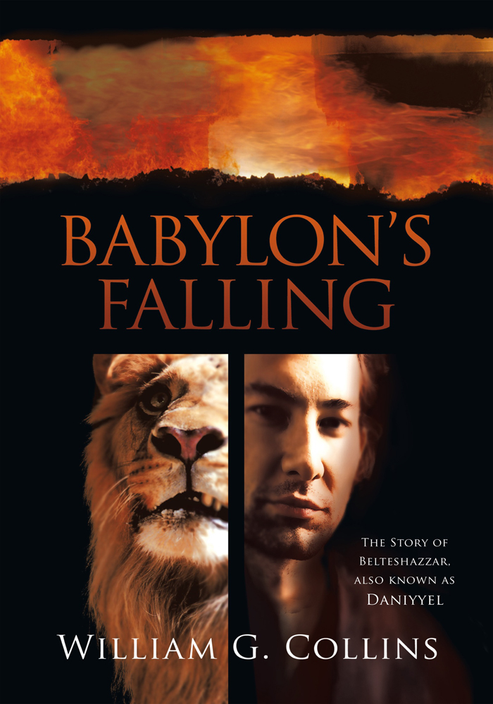 Babylons Falling By: William G. Collins
