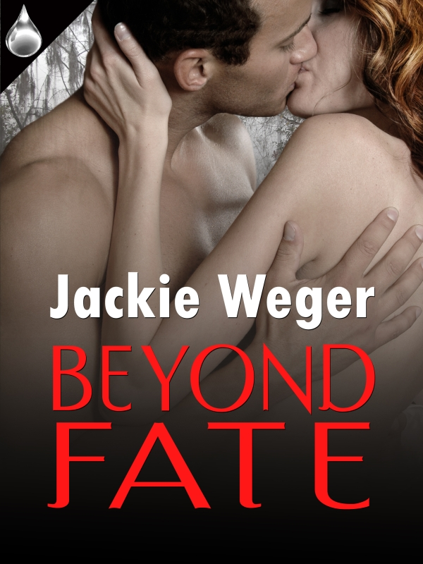 Beyond Fate By: Jackie Weger