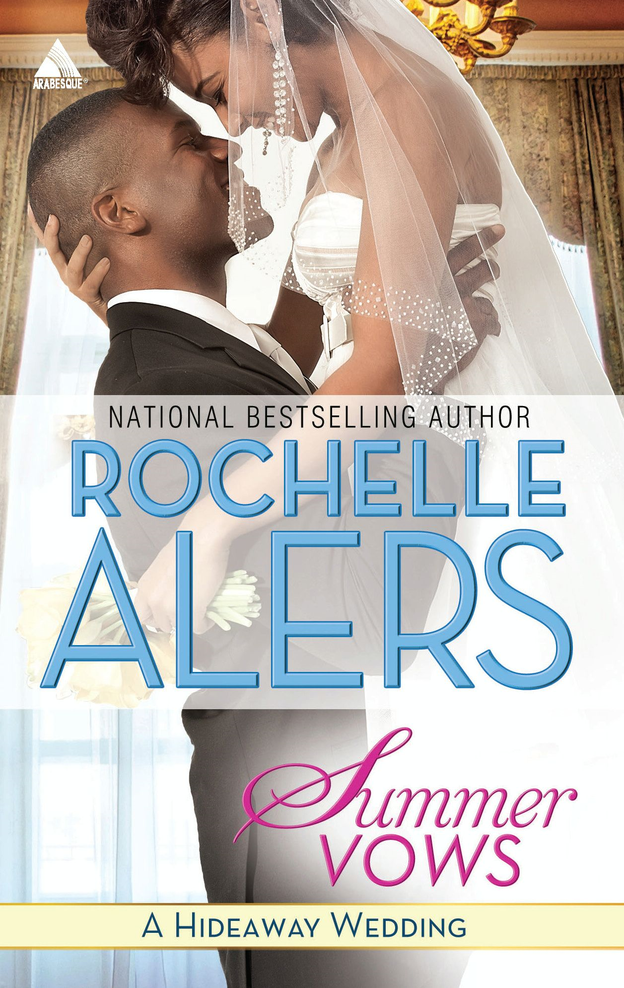Summer Vows By: Rochelle Alers