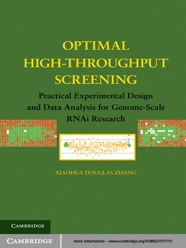 Optimal High-Throughput Screening Practical Experimental Design and Data Analysis for Genome-Scale RNAi Research