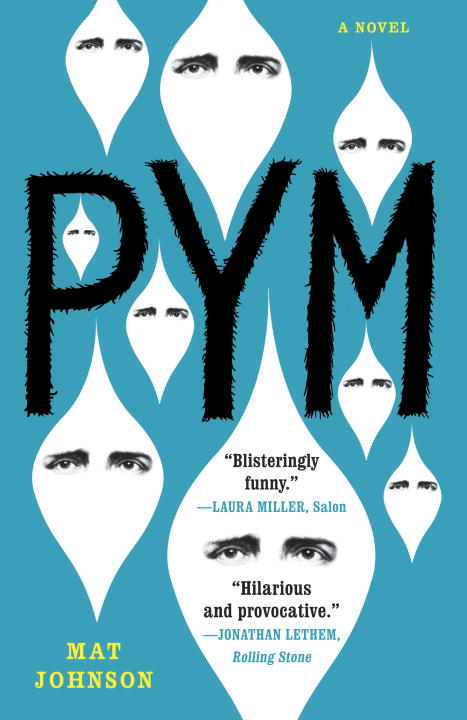 Pym: A Novel By: Mat Johnson