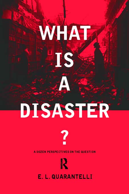 What is a Disaster? A Dozen Perspectives on the Question
