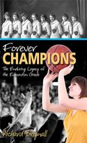 download Forever Champions: The Enduring Legacy of the Record-setting Edmonton Grads book
