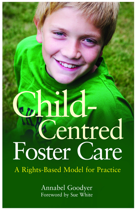 Child-Centred Foster Care A Rights-Based Model for Practice