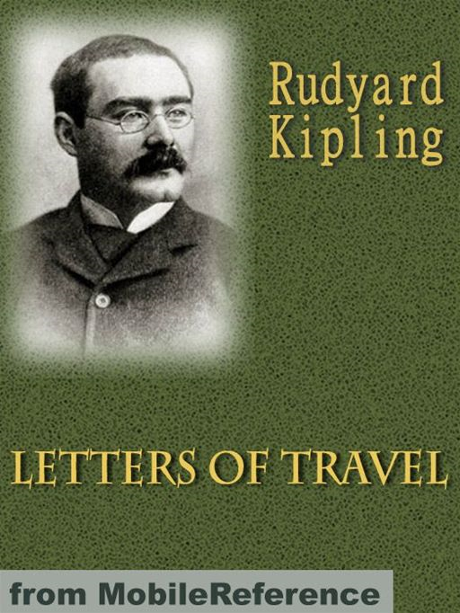 Letters Of Travel  (Mobi Classics) By: Rudyard Kipling