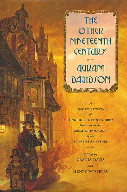 The Other Nineteenth Century By: Avram Davidson