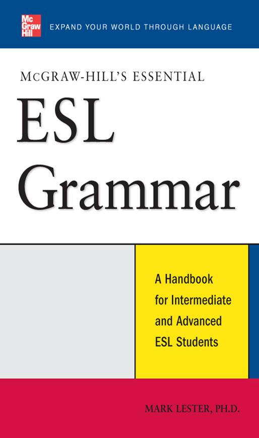 McGraw-Hill's Essential ESL Grammar : A Handbook for Intermediate and Advanced ESL Students