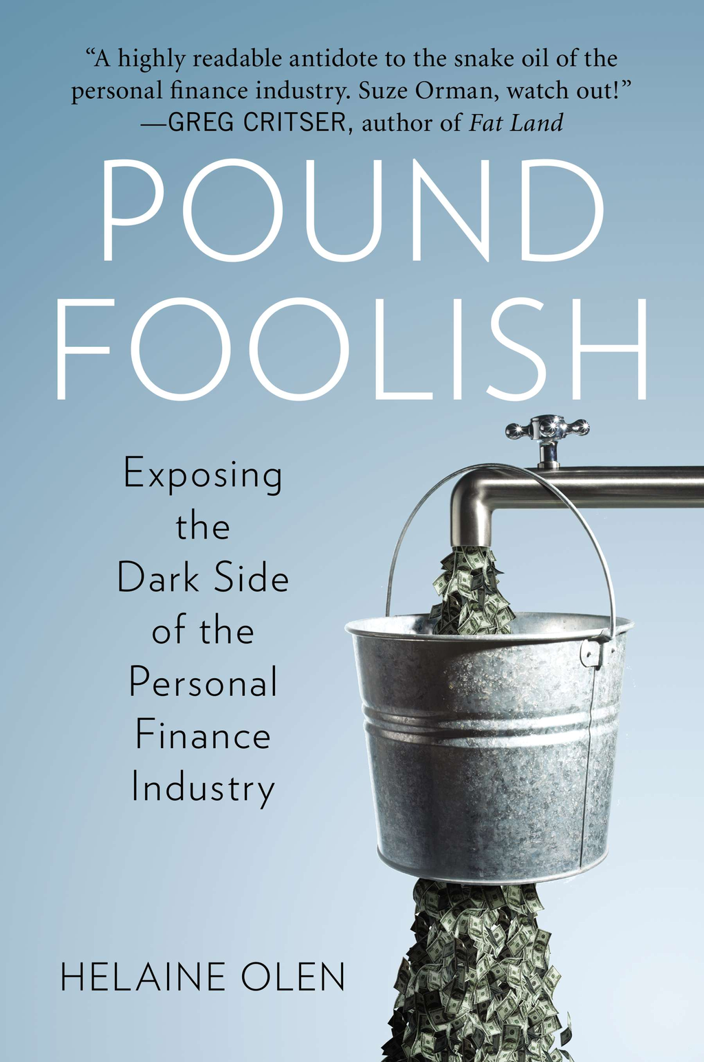 Pound Foolish By: Helaine Olen