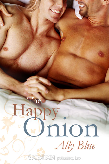 The Happy Onion By: Ally Blue
