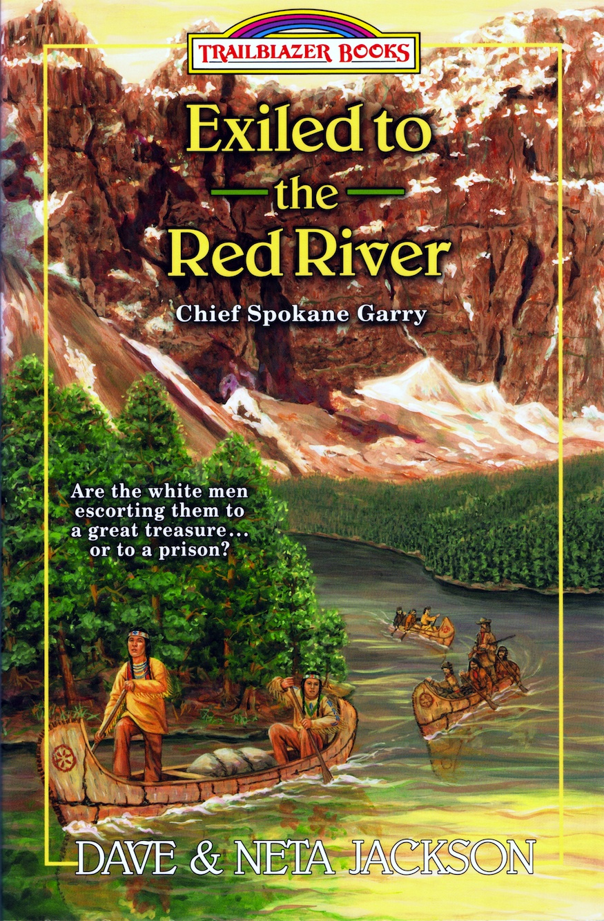 Exiled to the Red River By: Dave Jackson,Neta Jackson