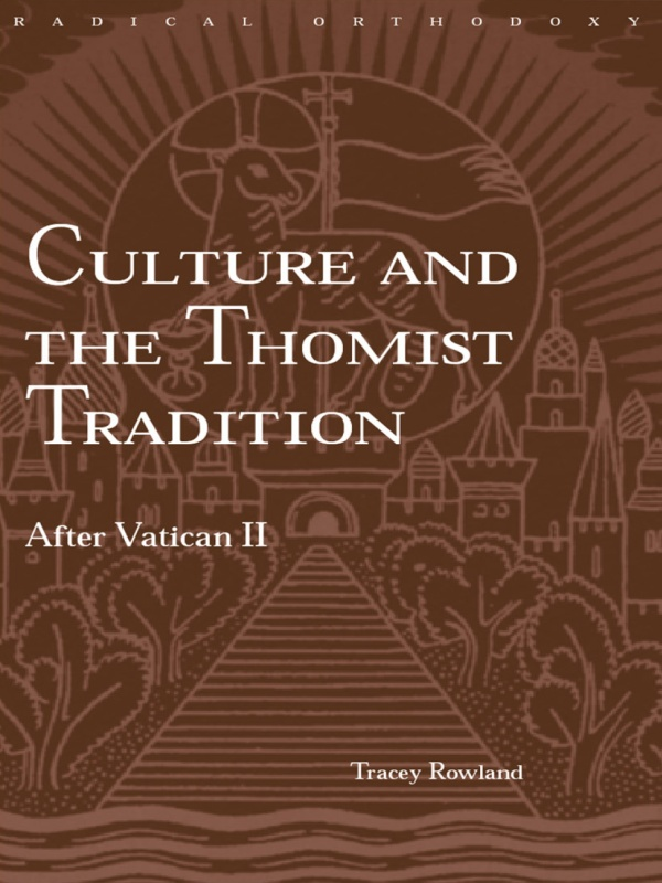 Culture and the Thomist Tradition After Vatican II
