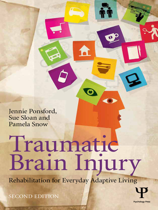 Traumatic Brain Injury Rehabilitation for Everyday Adaptive Living,  2nd Edition