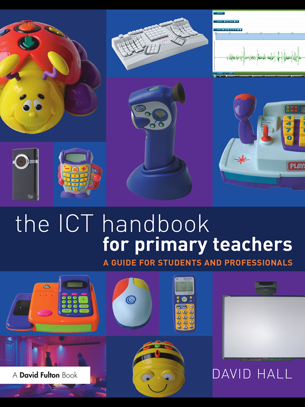 The ICT Handbook for Primary Teachers A Guide for Students and Professionals