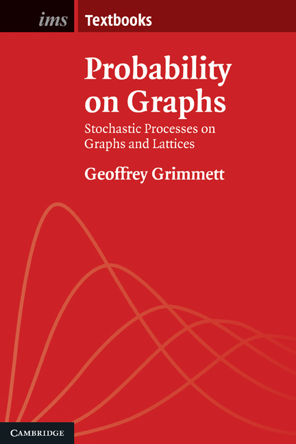 Probability on Graphs Random Processes on Graphs and Lattices