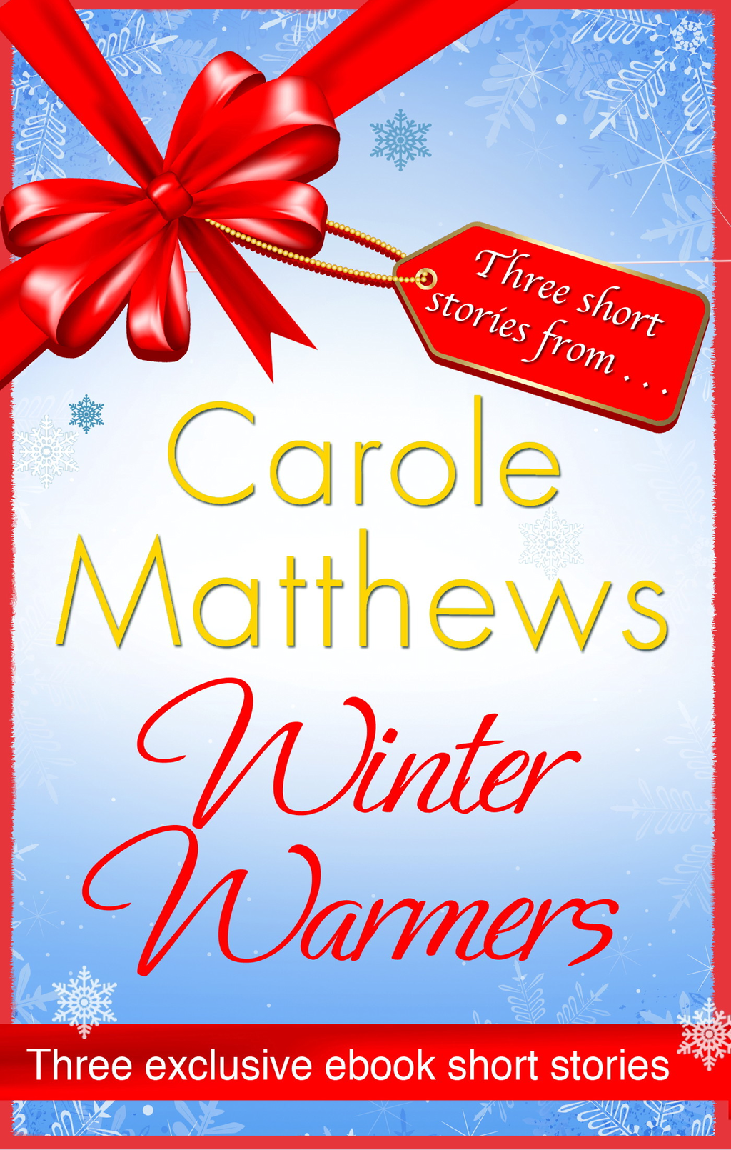 Winter Warmers An ebook exclusive from Carole Matthews
