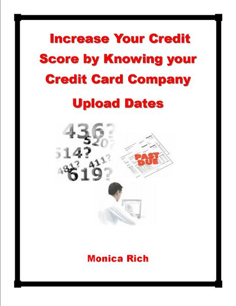Increase Your Credit Score By Knowing Your Credit Card Company Upload Dates