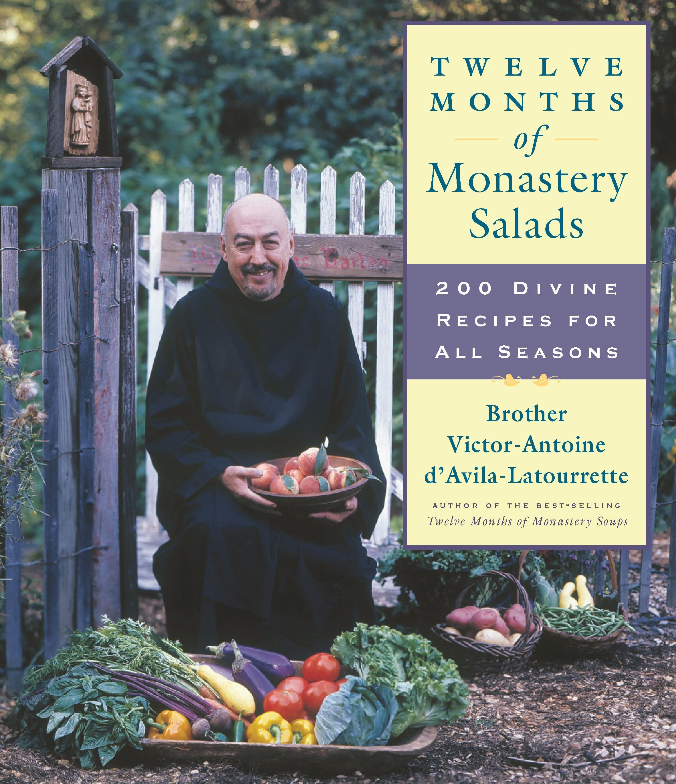 Twelve Months of Monastery Salads By: Brother Victor Antoine d'Avila-Latourrette