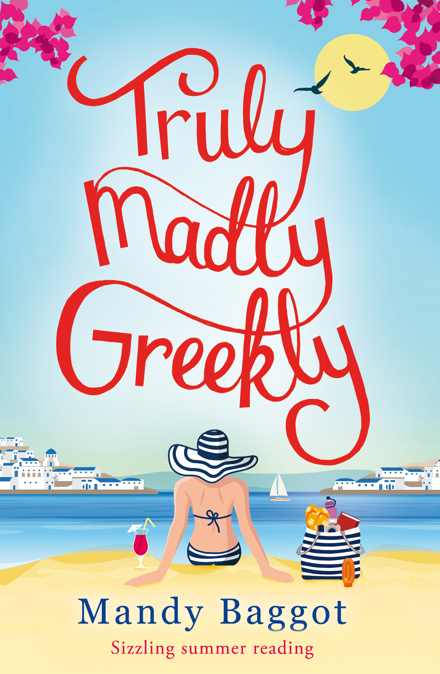 Truly,  Madly,  Greekly Sizzling Summer Reading