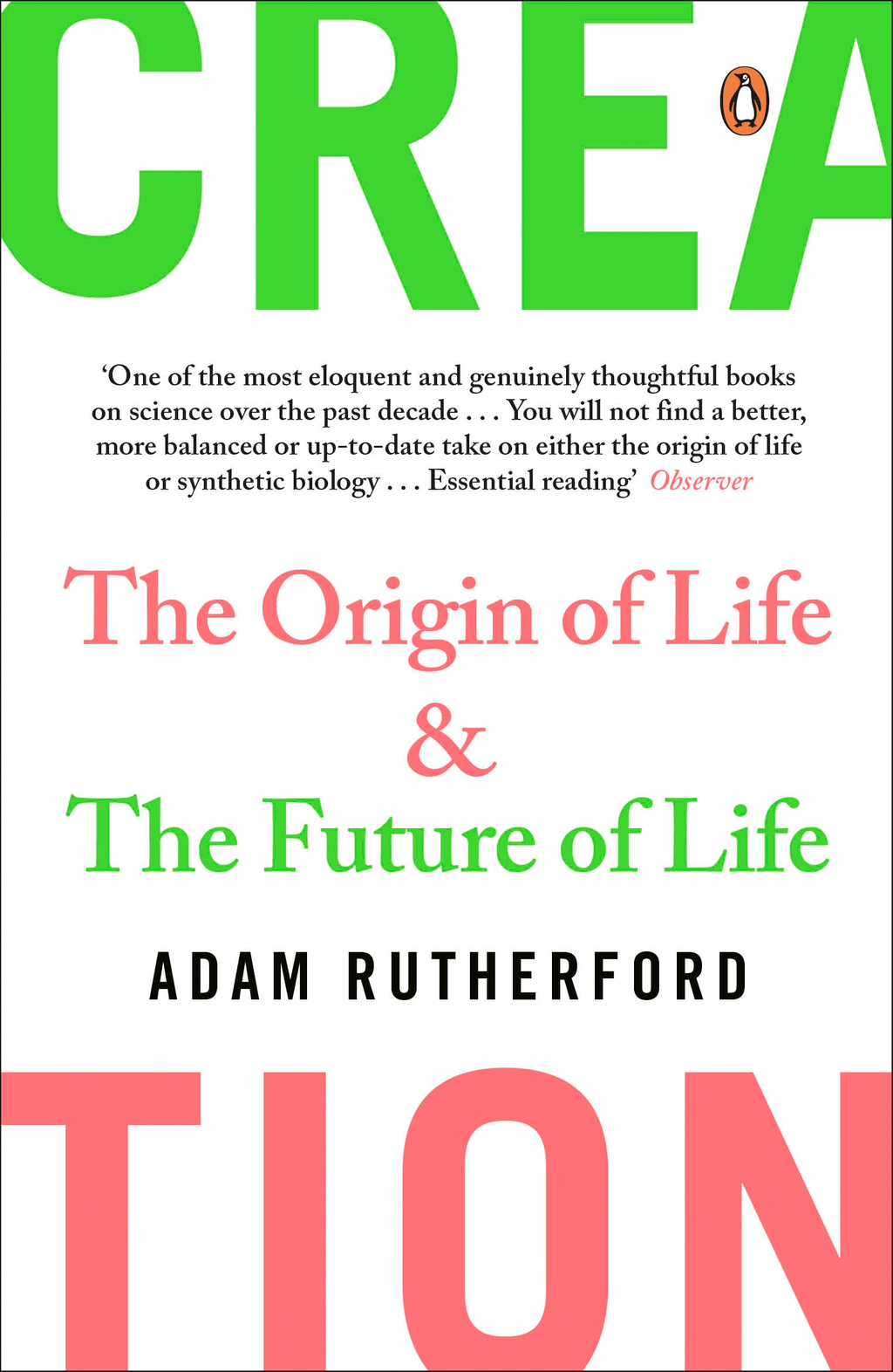 Creation The Origin of Life / The Future of Life