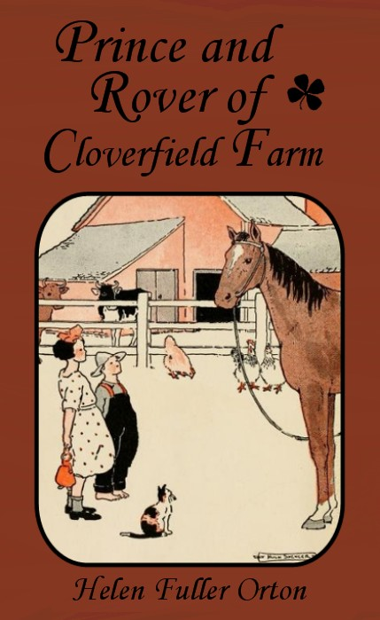 Prince and Rover of Cloverfield Farm