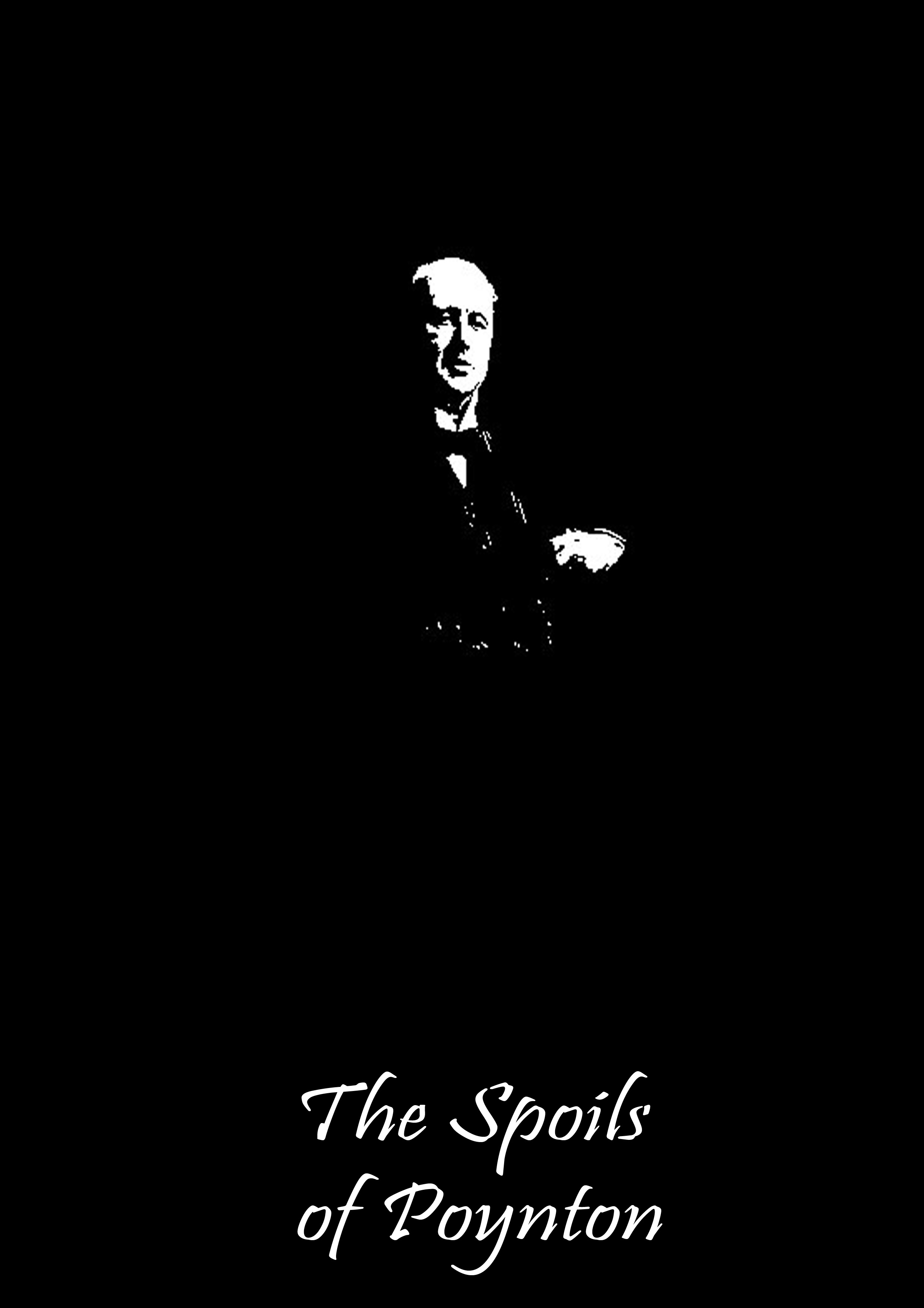 The Spoils of Poynton By: Henry James