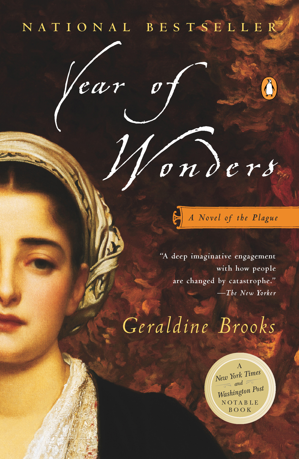 Year of Wonders: A Novel of the Plague By: Geraldine Brooks