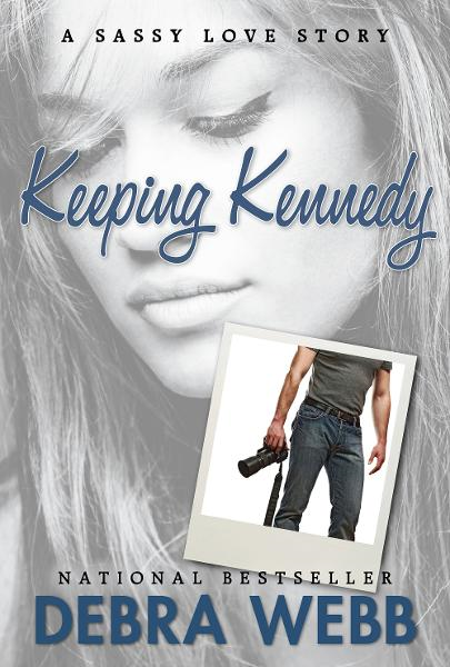 Keeping Kennedy By: Debra Webb