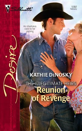 Reunion of Revenge By: Kathie DeNosky