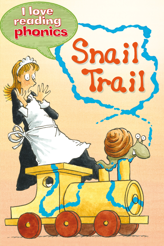 Snail Trail (I Love Reading Phonics Level 3)