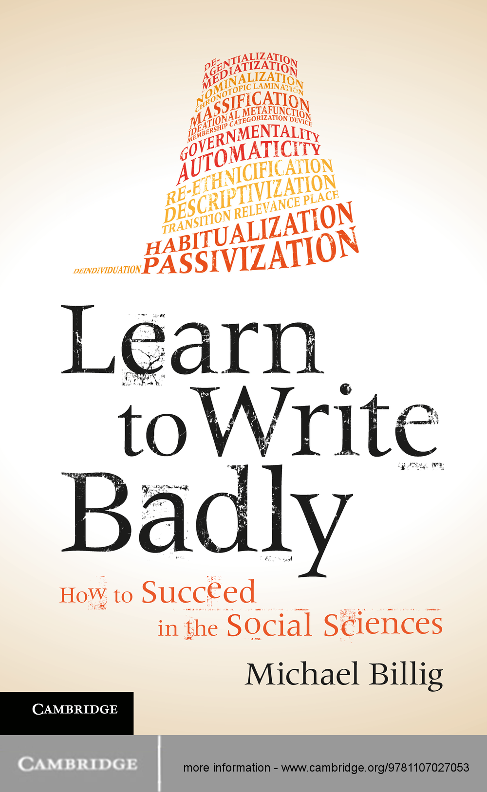 Learn to Write Badly How to Succeed in the Social Sciences