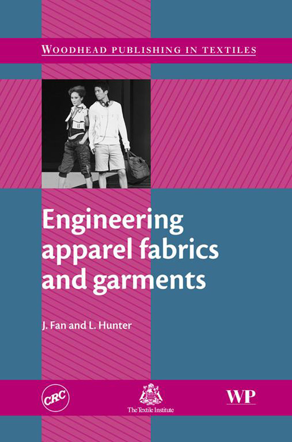 Engineering Apparel Fabrics and Garments