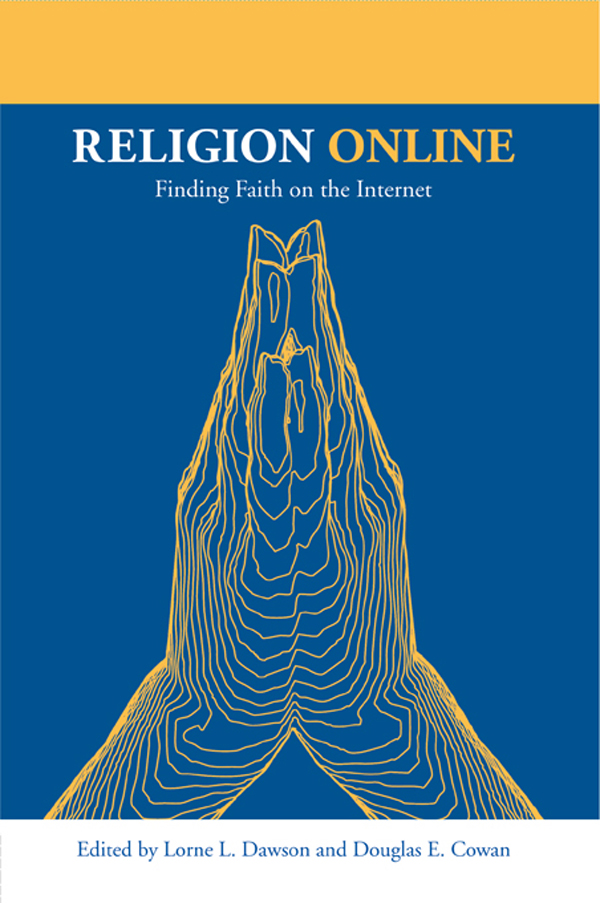 Religion Online: Finding Faith on the Internet Finding Faith on the Internet