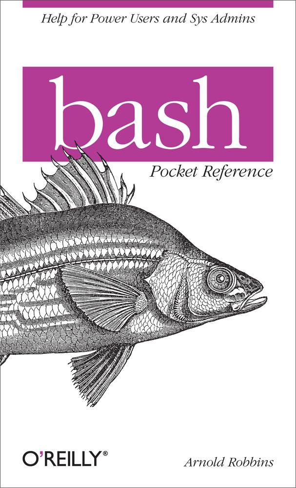 bash Pocket Reference By: Arnold Robbins