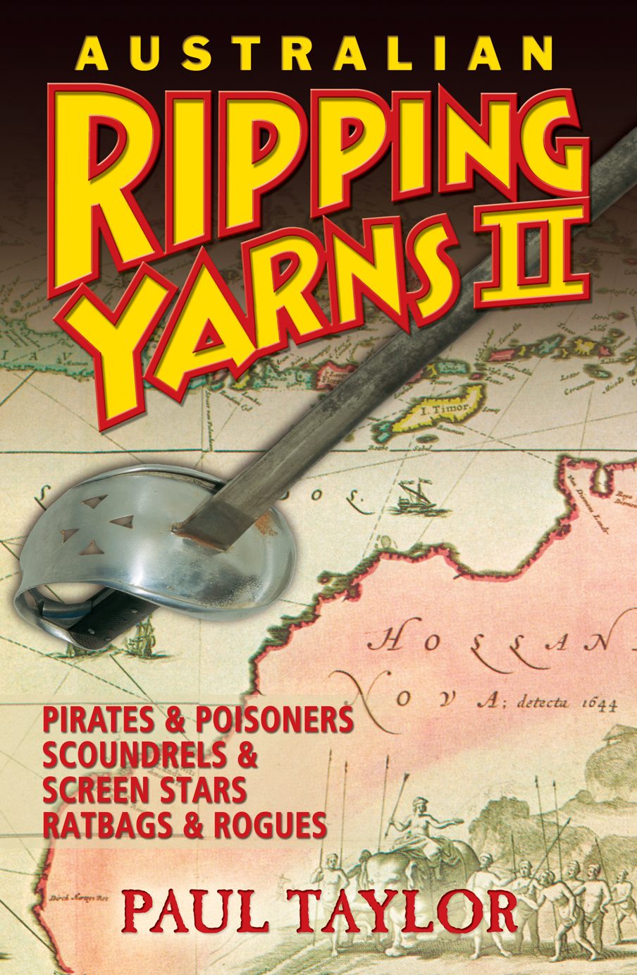 Australian Ripping Yarns 2: Pirates and Poisoners, Scoundrels and Screen Stars, Ratbags and Rogues
